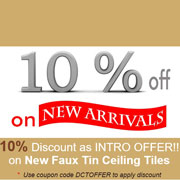 10% Discount as Intro Offer!! on New Faux Tin Ceiling Tiles