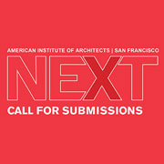 AIASF Seeks Design and Allied Experts to Present at the 2018 NEXT Conference