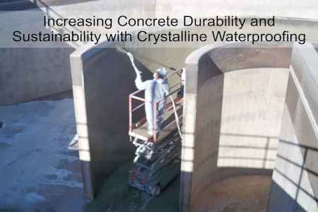 New Free Online Continuing Education Course: Increasing Concrete Durability and Sustainability with Crystalline Waterproofing