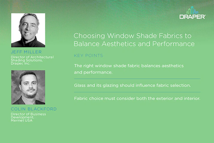 New podcast looks at window shade fabrics selection to balance aesthetics and performance