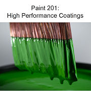 Paint 201: High Performance Coatings
