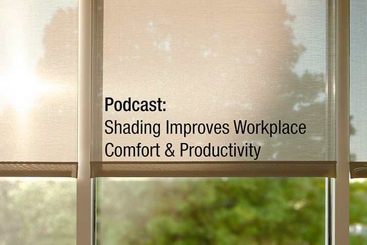 Podcast Outlines Productivity Benefits of Window Shades